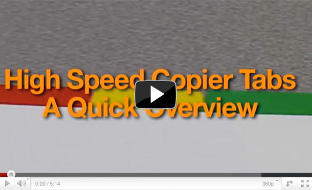 Watch our video overview of copier tabs